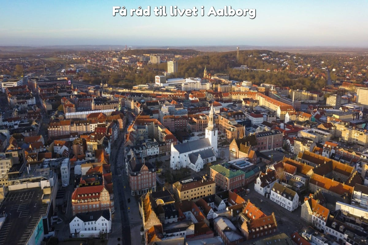 Få råd til livet i Aalborg